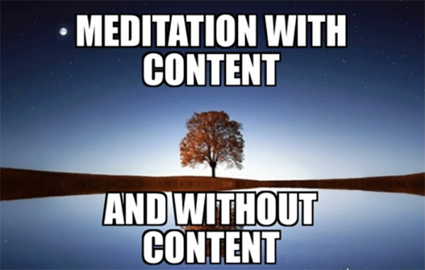 meditation with content and without content