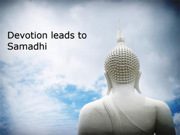 devotion leads to Samadhi